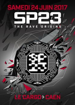 24/06/17 – SP23 : The Rave Origins – Le Cargo – Caen