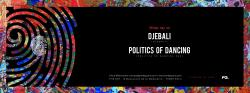 The Key Presents : Djebali, Politics Of Dancing