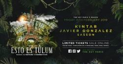 Esto Es Tulum Goes To Paris W/ Kintar, Javier Gonzalez & Sasson