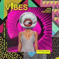 Vibes • Saturday February 16th